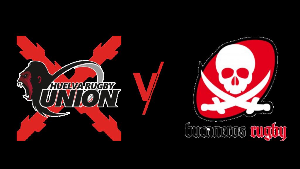 Huelva Rugby Unión contra Club de Rugby Bucaneros